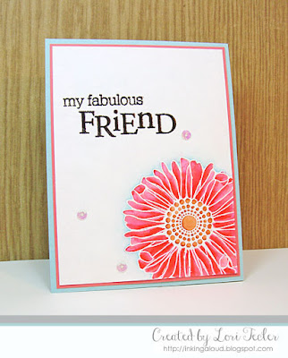 My Fabulous Friend card-designed by Lori Tecler/Inking Aloud-stamps from Papertrey Ink