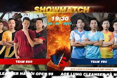 19h30 ngày 25/1, Showmatch AoE LungCleanser Hà Nội Open 9: VEC quyết thắng!