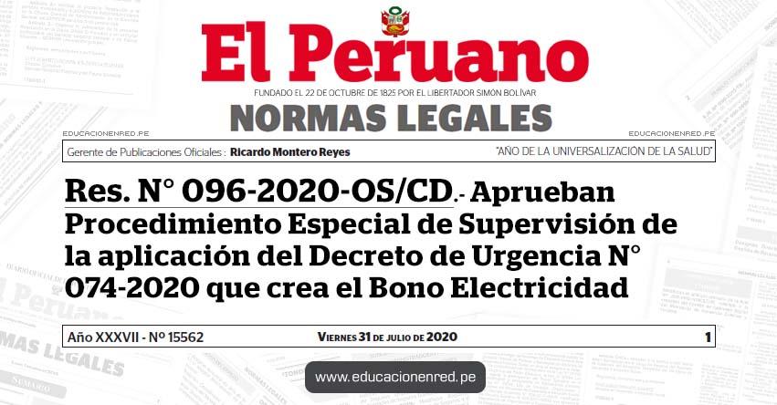 RES. N° 096-2020-OS/CD.- Aprueban Procedimiento Especial de Supervisión de la aplicación del Decreto de Urgencia N° 074-2020 que crea el Bono Electricidad