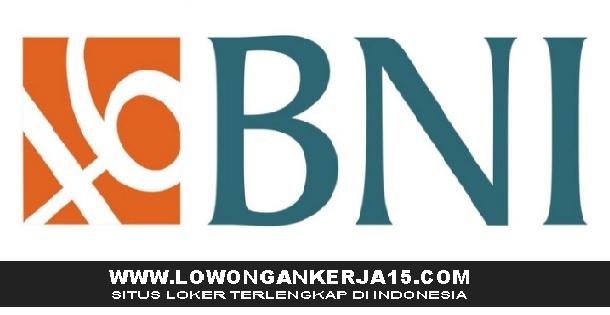 Rekrutmen Terbaru Bank BNI (Persero) Min SMA Sederajat