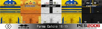 PES 6 Kits Parma Calcio 1913 Season 2018/2019 by Ahmed Wahba