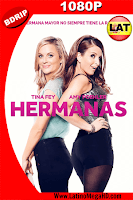 Hermanas (2015) Latino HD BDRIP 1080P - 2015