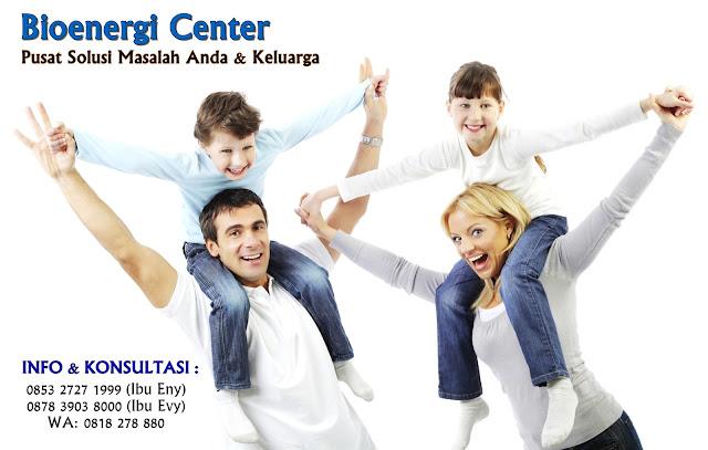 Bioenergi Center Pusat Solusi Masalah Anda dan Keluarga