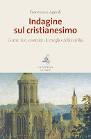 "Francesco Agnoli ""Indagine sul Cristianesimo"" (Ed. Piemme)"