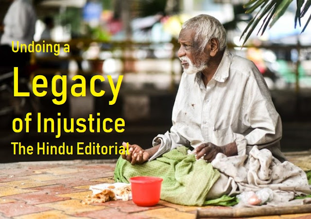 Undoing a Legacy of Injustice: The Hindu Editorial