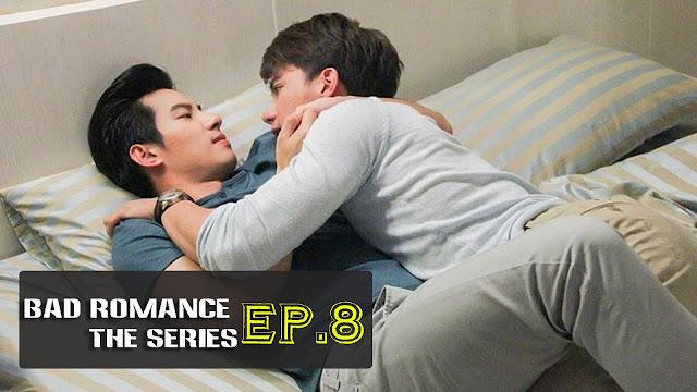 [Vietsub/Engsub] Bad Romance The Series EP. 8