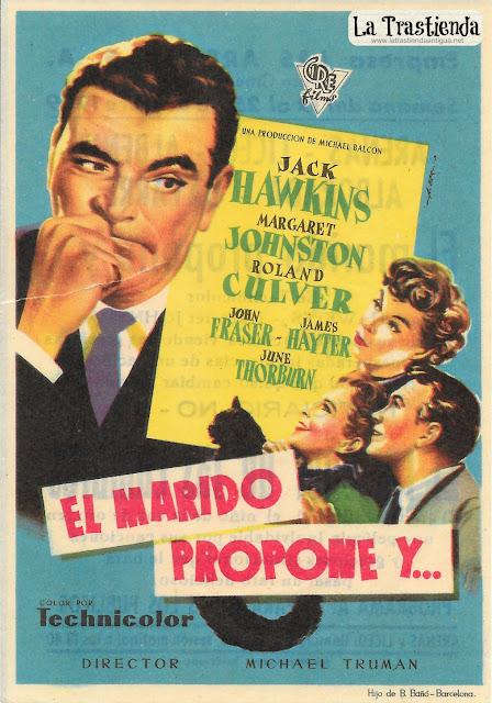 El Marido Propone y... - Programa de Cine - Jack Hawkins - Margaret Johnston