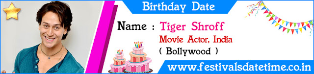 Tiger Shroff Birthday Date