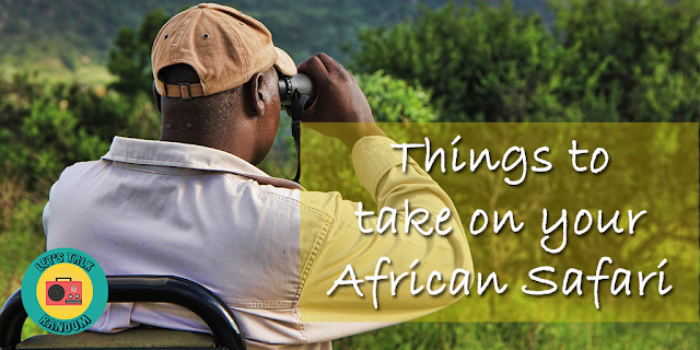 Let's Talk Random Things to Take on Your African Safari Travel Diary Unconventional