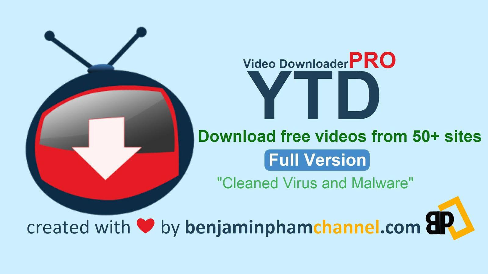 YTD Video Downloader Pro 5 9 10 4 - Benjamin Pham Channel