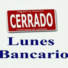 Pendiente el próximo Lunes 06 de Noviembre será feriado bancario