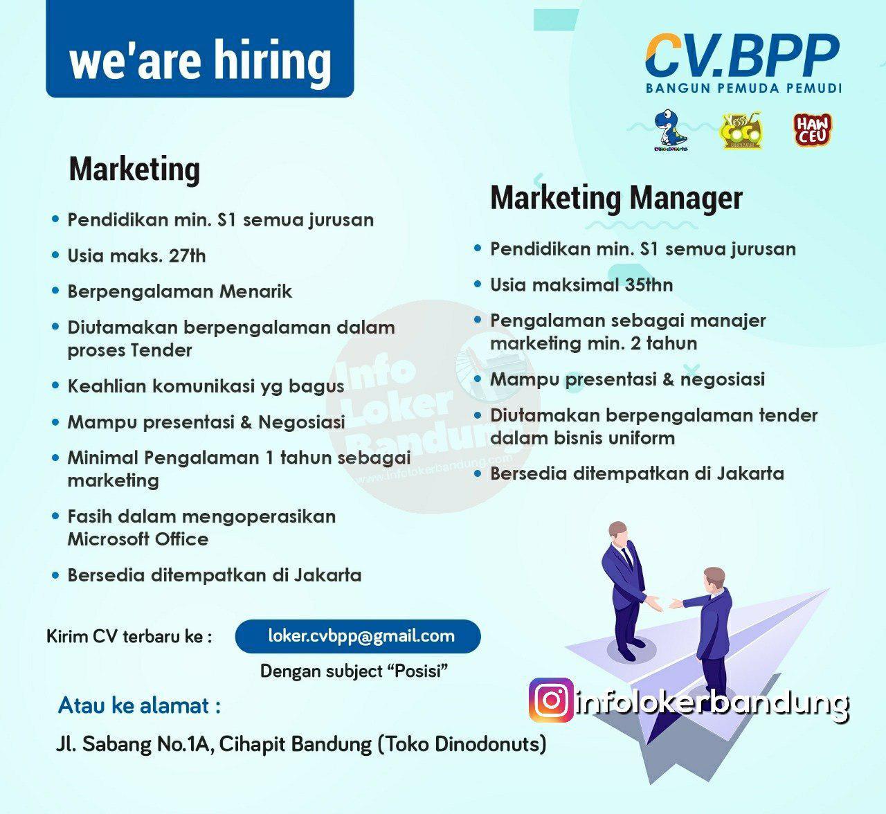 Lowongan Kerja Manager Marketing & Marketing CV BPP Bandung Januari 2019