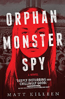 Orphan Monster Spy by Matt Killeen book cover and review