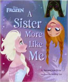 Disney Frozen A Sister More Like Me