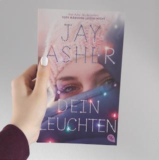 Dein Leuchten von Jay Asher