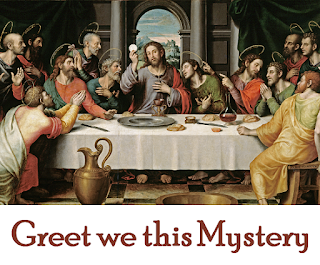 Greet we this mystery yearly returning Still doth its history set our hearts burning; Gone are the former things, all shall be new again, Thoughts, words, actions be true again. 2 Christ, in the sight of his brethren reclining On that last night of his, gave them for dining Bread where no leaven was, lamb that was slain for them So did Moses ordain for them. After that offering made for a token There stood he proffering his body broken, Now in those hands of his, now within reach of them, Whole for all as for each of them.4 His body fortified spirits that sickened ; Hearts sad and mortified his blood requickened; Drink of this cup that is offered, he said, for you; Drink my blood that is shed for you. 5 Thence this unaltering sacrifice fioweth;  Still his unfaltering grace he bestoweth Where priests do consecrate, worthily taking it, Then to Christians breaking it. 6 Man makes repast in this banquet supernal; Shadows fade fast in this sunlight eternal; Wondrous our heritage, Lord, in receiving thee, Earth's poor slaves-yet believing thee. 7 0 gracious Trinity, fill, we implore thee, With thy Divinity hearts that adore thee; Dwelling in light, to that light bring us home again, From thy paths ne'er to roam again.