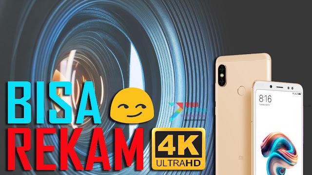 Mungkinkah Xiaomi Redmi Note 5 PRO Bisa Rekam Video Hingga Resolusi 4K? Tentu Sangat: Ini Tutorial Cara Sederhananya