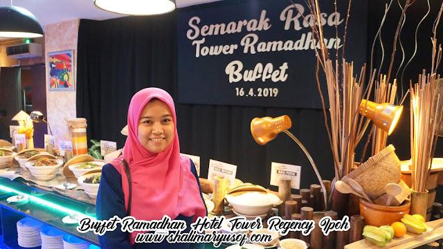 Semarak Rasa Ramadhan di Hotel Tower Regency Ipoh Perak Memenuhi Citarasa Hidangan Berbuka Puasa Ala Kampung