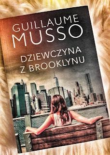 """""""Dziewczyna z Brooklynu"""" Guillaume Musso"""