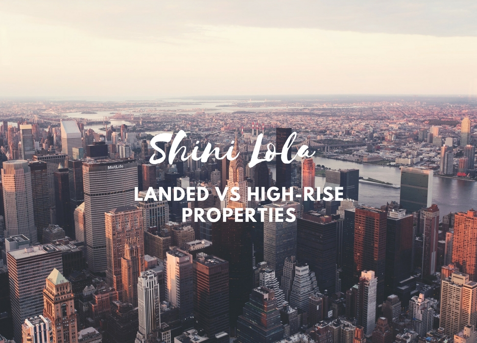 LANDED VS HIGH-RISE PROPERTIES