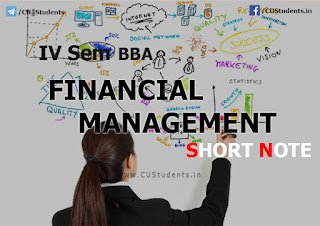 IV Sem BBA Financial Management - Short Note