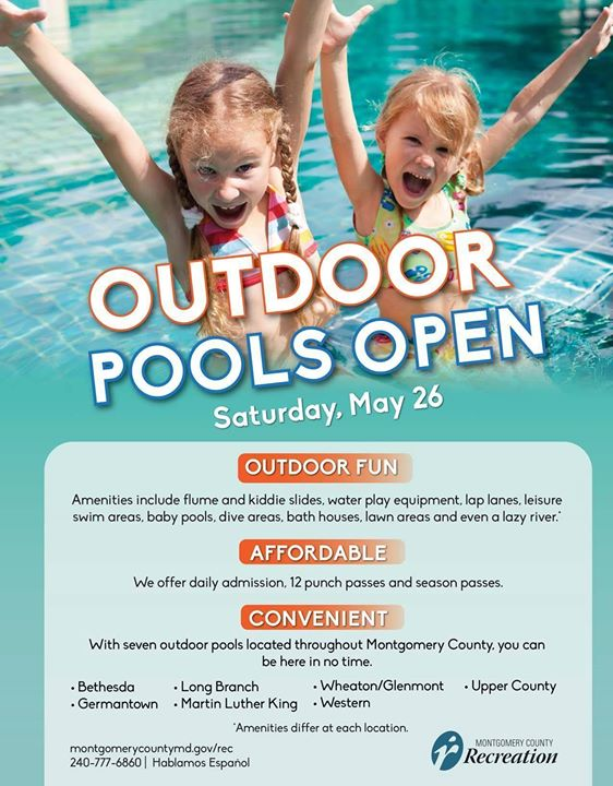 Most Montgomery County Recreation S Outdoor Pools Are Scheduled To Open For The Summer Season At Noon Saay May 26 Pre Weekends And