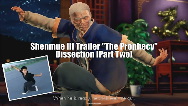 "Shenmue III Trailer ""The Prophecy"" Dissection [Part Two]"