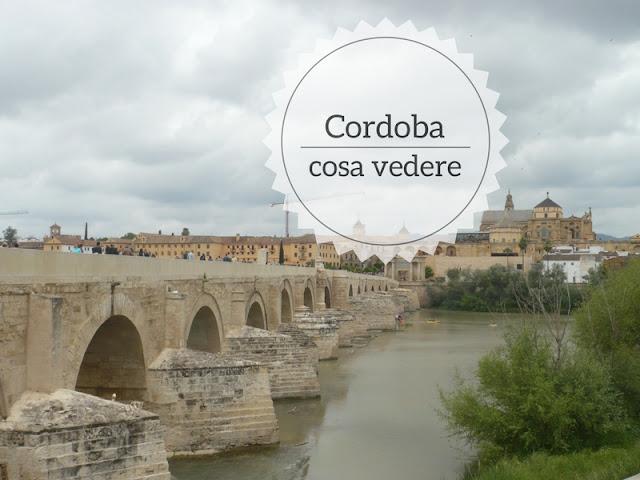 Cosa vedere a Cordoba in un giorno. il ponte romano