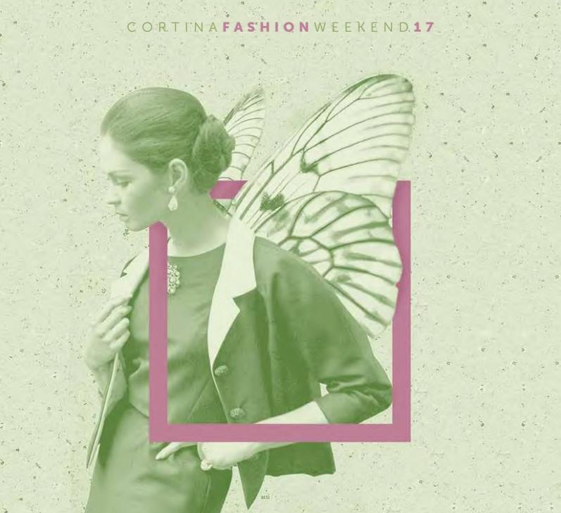 Cortina Fashion Weekend 2017: Glamour Dolomiti con Moda, musica ed ecosostenibilità