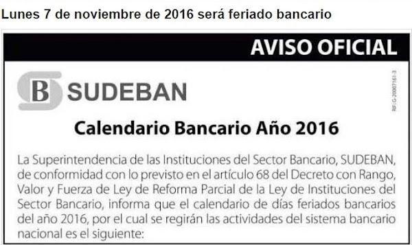 Aviso importante! Lunes 7 de noviembre de 2016 será feriado bancario