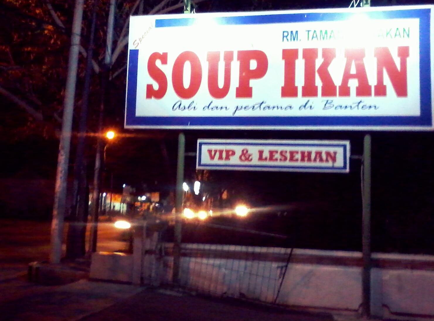 Plang bertuliskan Rumah Makan (RM) Taman Taktakan SOUP IKAN 7b52ac03c8