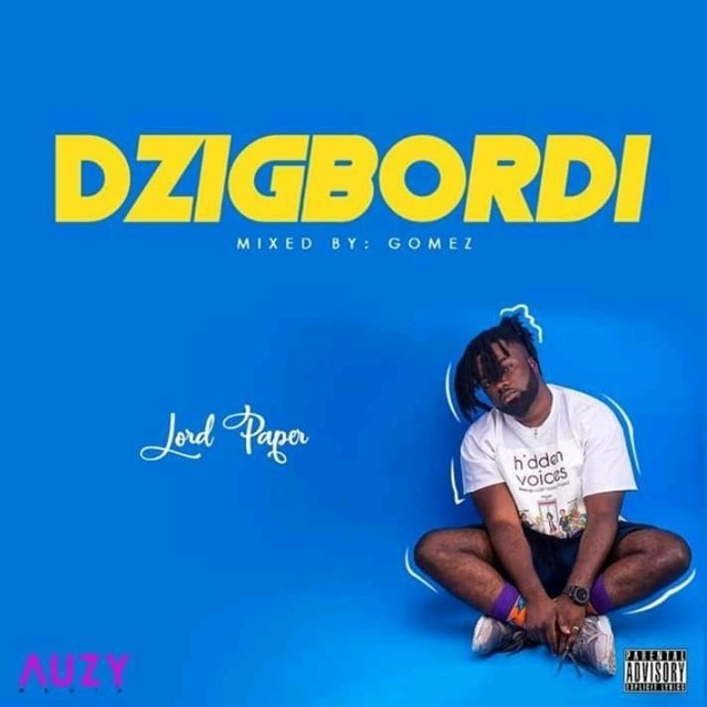 Music Download] Lord Paper – Dzigbordi (Mixed By Gomez)