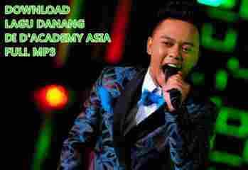 Download lagu Danang di D'Academy asia lengkap mulai babak 20 besar