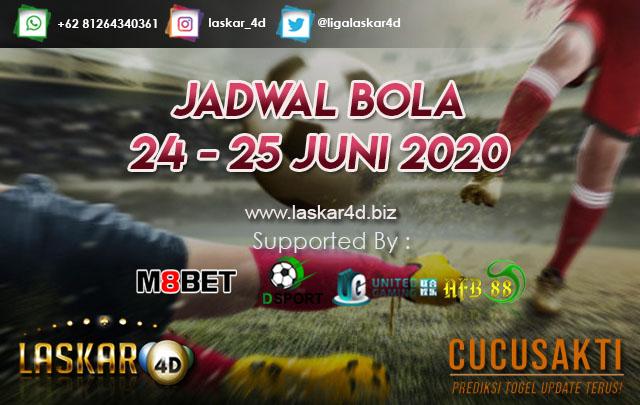 JADWAL BOLA JITU TANGGAL 24 – 25 JUNI 2020