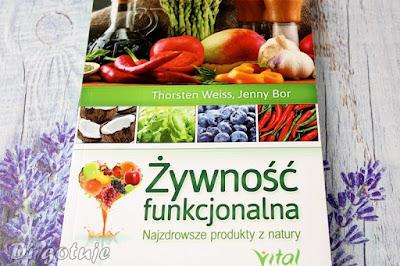 Żywność funkcjonalna - Thorsten Weiss, Jenny Bor - recenzja