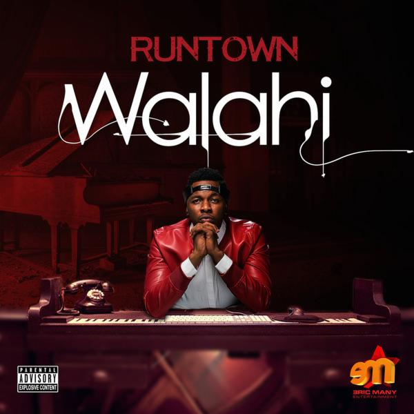 Runtown – Walahi (Prod. Maleek Berry)