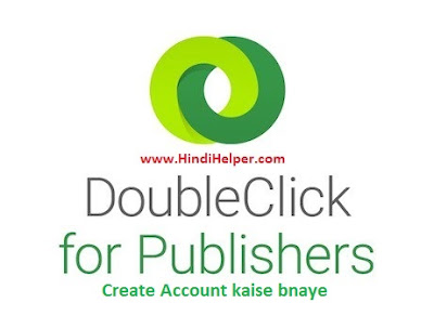 Doubleclick For Publisher (DFP)  Account Kaise bnaye ?