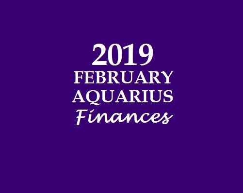 AQUARIUS - KUMBHA RASI: AQUARIUS HOROSCOPE 2019 FEBRUARY