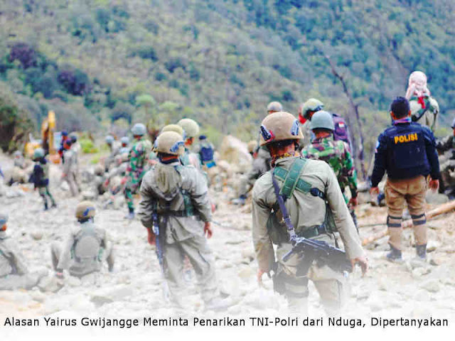 Alasan Yairus Gwijangge Meminta Penarikan Personil TNI-Polri dari Nduga, Dipertanyakan
