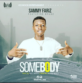 "Sammy Fariz Ft. Kylez - ""Somebody"""