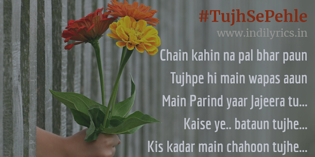 Tujhse Pehle Tujhse Zyada | Marudhar Express | Full Song Lyrics with English Translation and Real Meaning