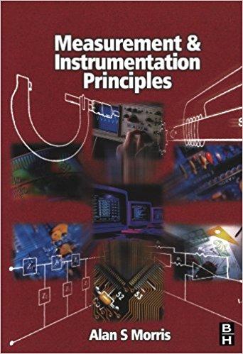 Download Measurement and Instrumentation Principles by Alan S. Morris Book Pdf