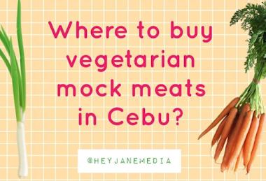 Where To Buy Vegetarian Meat in Cebu