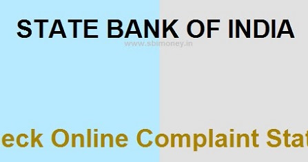 SBI Complaint Status Feb 2017 - How to Complain and Check SBI Complaint Status Online