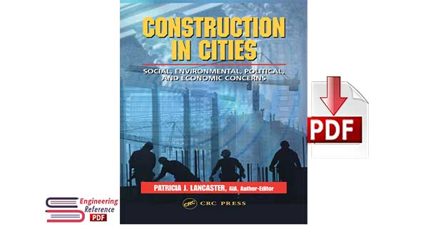 Construction in Cities Social, Environmental, Political and Economic Concerns by Patricia J. Lancaster pdf free Download