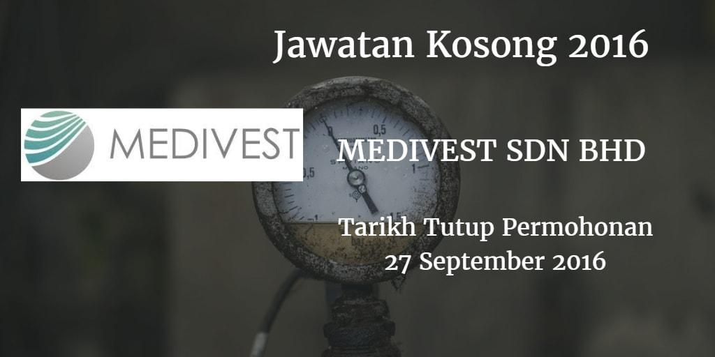 Jawatan Kosong MEDIVEST SDN BHD 27 September 2016