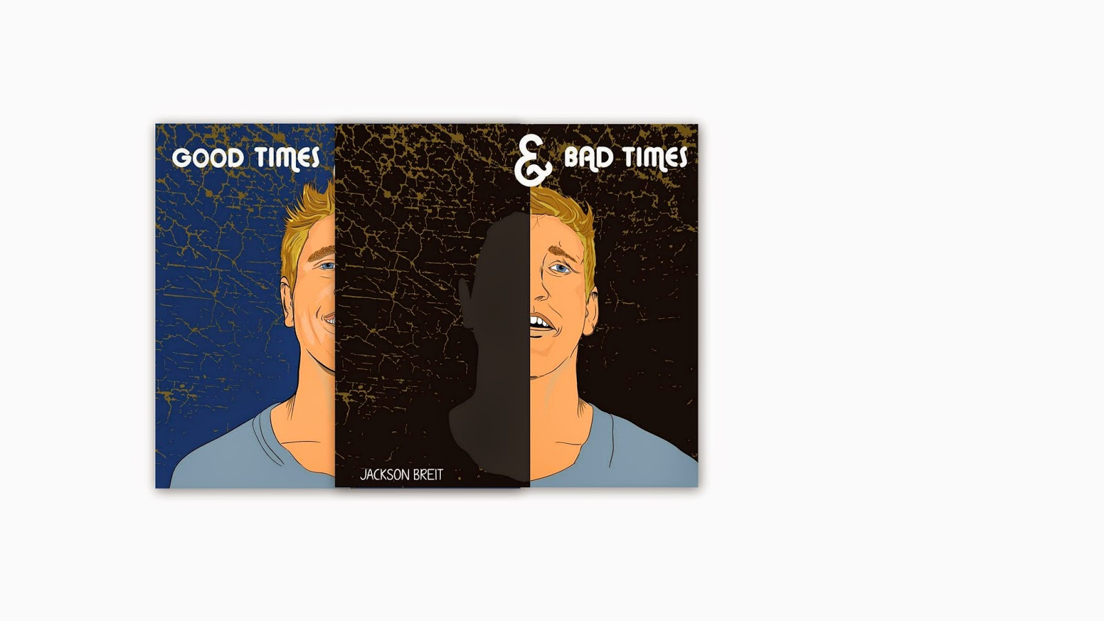 Jackson Breit- Good Times and Bad Times