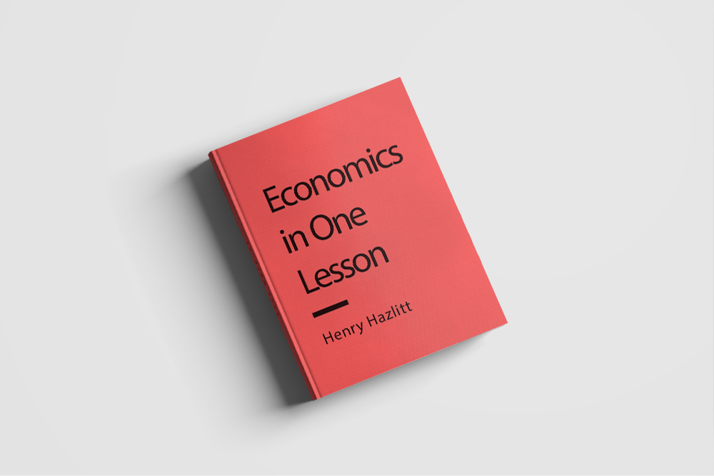 economics in one lesson With over a million copies sold, economics in one lesson is an essential guide to the basics of economic theory a fundamental influence on modern.
