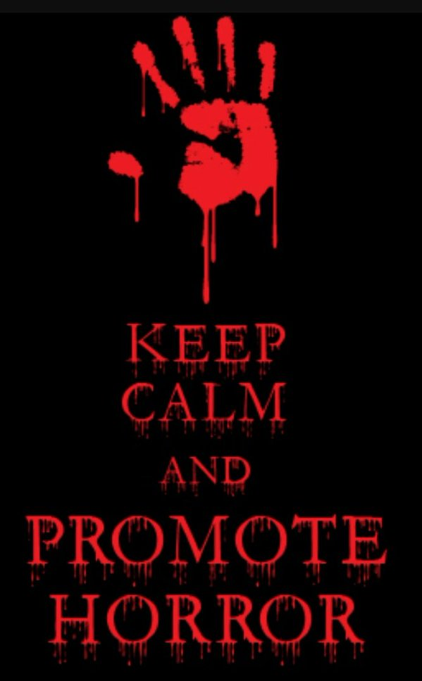 keep calm and promote horror
