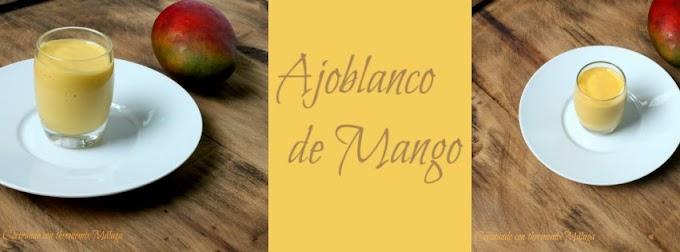 Ajoblanco de mango